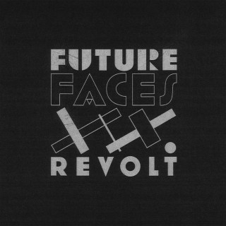 Jonathan Sirit, Cover for Future Faces - Revolt 12""