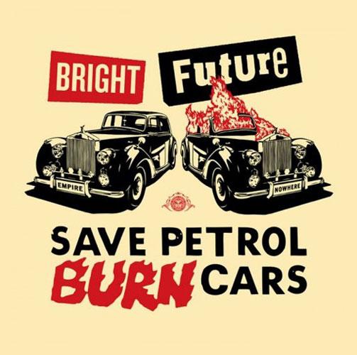 Jamie Reid – Save petrol, burn cars